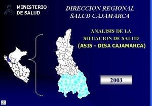 MINISTERIO DE SALUD DIRECCION REGIONAL SALUD CAJAMARCA ANALISIS