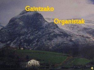 Gaintzako Organistak Nikolas Zubeldia Goia 18901212 an jaio