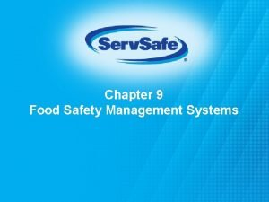 Chapter 9 Food Safety Management Systems Food Safety