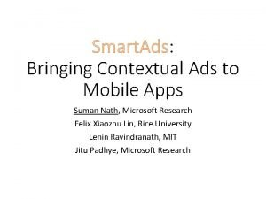 Smart Ads Bringing Contextual Ads to Mobile Apps