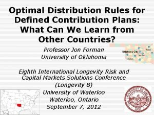Optimal Distribution Rules for Defined Contribution Plans What