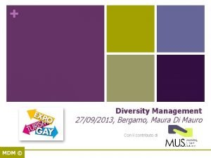 Diversity Management 27092013 Bergamo Maura Di Mauro Con