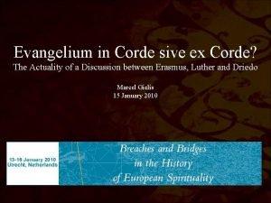Evangelium in Corde sive ex Corde The Actuality