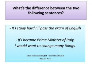 Whats the difference between the two following sentences