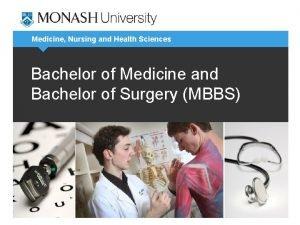 Medicine Nursing and Health Sciences Bachelor of Medicine