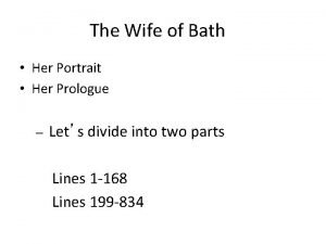 The Wife of Bath Her Portrait Her Prologue
