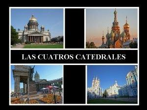 LAS CUATROS CATEDRALES SAN PETERSBURGO RUSIA SAN PETERSBURGO