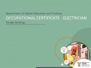 Department of Higher Education and Training OCCUPATIONAL CERTIFICATE
