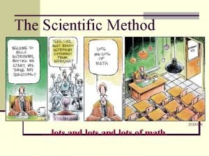 The Scientific Method 2181996 lots and lots of