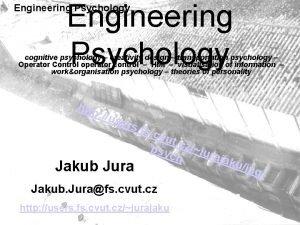 Engineering Psychology cognitive psychology creativity design transportation psychology