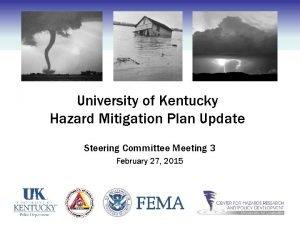 University of Kentucky Hazard Mitigation Plan Update Steering