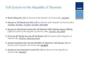 Toll System in the Republic of Slovenia n