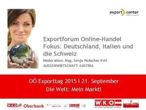Exportforum OnlineHandel Fokus Deutschland Italien und die Schweiz