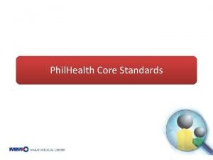 Phil Health Core Standards Phil Health Benchbook A