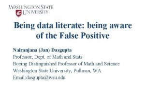 Being data literate being aware of the False