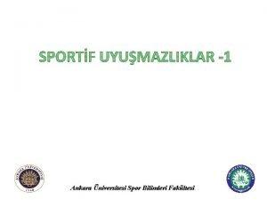 Ankara niversitesi Spor Bilimleri Fakltesi Spor Uyumazlklar Spor