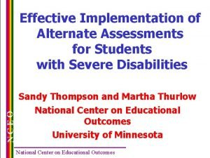 NCEO Effective Implementation of Alternate Assessments for Students