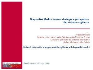 Dispositivi Medici nuove strategie e prospettive del sistema