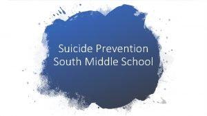 Suicide Prevention South Middle School Jamies Law Suicide