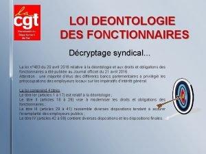LOI DEONTOLOGIE DES FONCTIONNAIRES Dcryptage syndical La loi