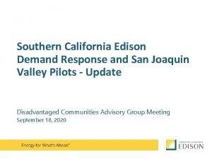Southern California Edison Demand Response and San Joaquin