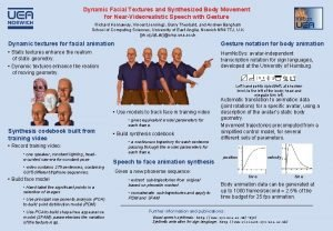 Dynamic Facial Textures and Synthesized Body Movement for