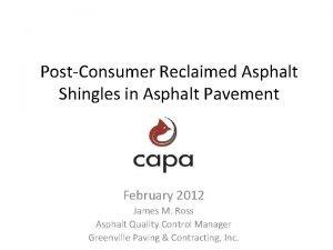 PostConsumer Reclaimed Asphalt Shingles in Asphalt Pavement February