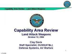 Capability Area Review Land Attack Weapons Capability Area