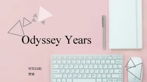 Odyssey Years 1181 what is Odyssey year The