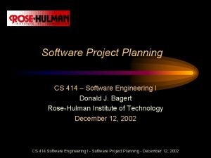 Software Project Planning CS 414 Software Engineering I