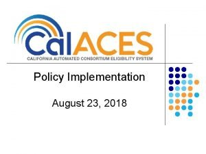 Policy Implementation August 23 2018 Policy Implementation Item