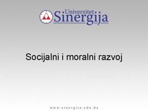 Socijalni i moralni razvoj MORALNI RAZVOJ Bihejvioristiaka teorija