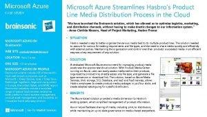 Microsoft Azure CASE STUDY Microsoft Azure Streamlines Hasbros