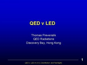 QED v LED Thomas Prevenslik QED Radiations Discovery