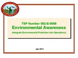 TSP Number 052 E0009 Environmental Awareness Integrate Environmental