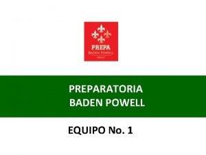 PREPARATORIA BADEN POWELL EQUIPO No 1 DIBUJANDO UNA