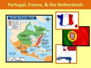 Portugal France the Netherlands Portugal Navigation Influence of