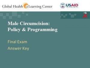 Male Circumcision Policy Programming Final Exam Answer Key