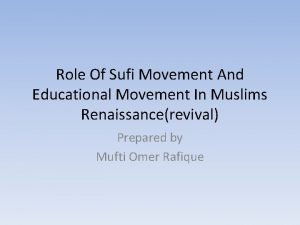 Role Of Sufi Movement And Educational Movement In