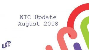 WIC Update August 2018 Participation Contract Formula Contract