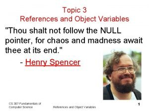 Topic 3 References and Object Variables Thou shalt