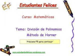 Curso Matemticas Tema Divisin de Polinomios Mtodo de