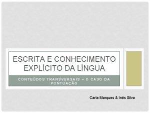 ESCRITA E CONHECIMENTO EXPLCITO DA LNGUA CONTEDOS TRANSVERSAIS