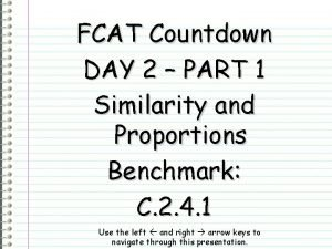 FCAT Countdown DAY 2 PART 1 Similarity and