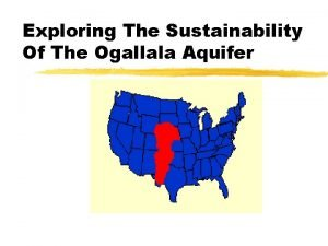 Exploring The Sustainability Of The Ogallala Aquifer Acknowlegment