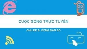 CUC SNG TRC TUYN CH B CNG D