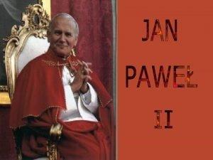 JEGO WITOBLIWO OJCIEC WITY JAN PAWE II BISKUP