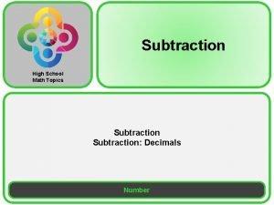 Subtraction High School Math Topics Subtraction Decimals Number