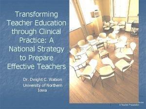Transforming Teacher Education through Clinical Practice A National
