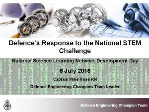 Defences Response to the National STEM Challenge National